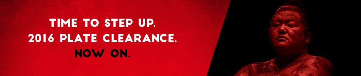 Time to Step Up. 2016 Plate Clearance. Now On.